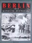 Berlin 1945 Konečné zúčtování