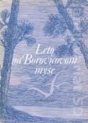 Leto na Borovicovom myse