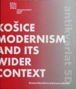 Košice modernism and its wider context
