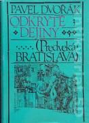 Odkryté dejiny (Predveká Bratislava)