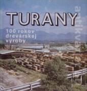 Turany - 100 rokov drevárskej výroby (1887 - 1987)