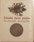 Kovalčík Vlastimil - KMP Zrkadlo čoraz plytšie