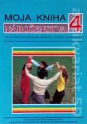 Moja kniha náboženstva 4 (Text na vyučovanie katolíckeho náboženstva pre žiakov základnej školy)