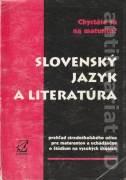 Slovenský jazyk a literatúra (Prehľad stredoškolského učiva pre maturantov a uchádzačov o štúdium na VŠ