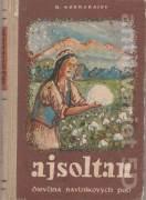 Ajsoltan, dievčina bavlníkových polí