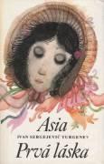 Asia / Prvá láska