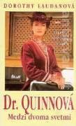 Dr. Quinnová - Medzi dvoma svetmi