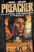 Preacher = Kazatel. 2, Až do konce světa