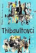 Thibaultovci (I. a II. diel)