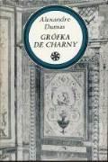 GRÓFKA DE CHARNY I, II