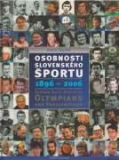 Osobnosti slovenského športu 1896 - 2006 / vf /
