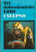 Tři dobrodružství lodi Calypso / vf /
