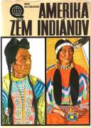 Amerika zem Indiánov / vf /