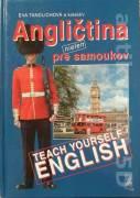 Angličtina nielen pre samoukov (Teach yourself english)