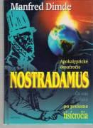 Nostradamus / Apokalyptické desaťročie /