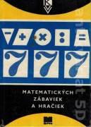 777 matematických zábaviek a hračiek