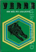 800 míľ po Amazone (1988)