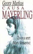 Causa Mayerling. Život a smrt Mary Vetserové