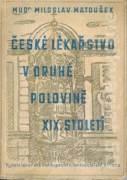 České lékařstvo v druhé polovici 19. století