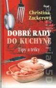 Dobré rady do kuchyne. Rady a triky