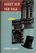 Dobrý deň, pán Zola