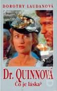 Dr. Quinnová. Čo je láska?