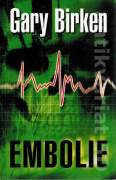 Embolie - Birken Gary (2006)