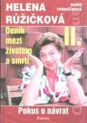 Helena Růžičková. Denník medzi životem a smrtí II.