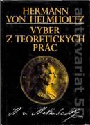 Hermann von Helmholtz - Výber z teoretických prác