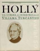 Hollý vo výbere a interpretácii Viliama Turčányho