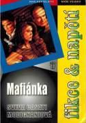 Mafiánka - Modignaniová Sveva (2009)