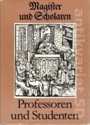Magister und scholaren, srofessoren und studenten