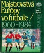 Majstrovstvá Európy vo futbale 1960 - 1984