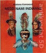 Medzi nami indiánmi