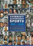Osobnosti slovenského športu 1896 - 2006