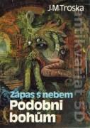 Podobni Bohům - Zápas s nebem (1992)