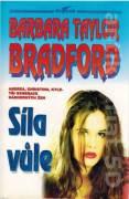 Síla vůle (Bradfordová Taylor Barbara)