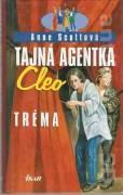 Tajná agentka Cleo. Tréma