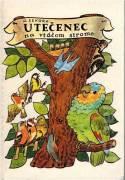 Utečenec na vtáčom strome