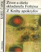 Život a dielo skladateľa Foltýna, Z knihy apokryfov