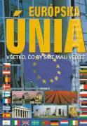 Európska únia (Všetko, čo by sme mail vedieť)