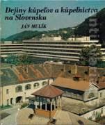 Dejiny kúpeľov a kúpeľníctva na Slovensku