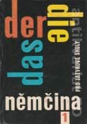 Der, Die, Das - Němčina pro jazykové školy 1