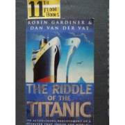 The Riddle of the Titanic