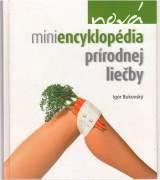 Nová miniencyklopédia prírodnej liečby / vf /