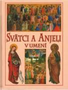 Svätci a Anjeli v umení / vf /