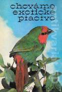 Chováme exotické ptactvo