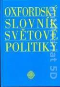 OXFORDSKÝ SLOVNÍK SVĚTOVÉ POLITIKY
