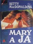 Mary a ja