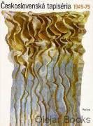 Československá tapiséria 1945 - 1975